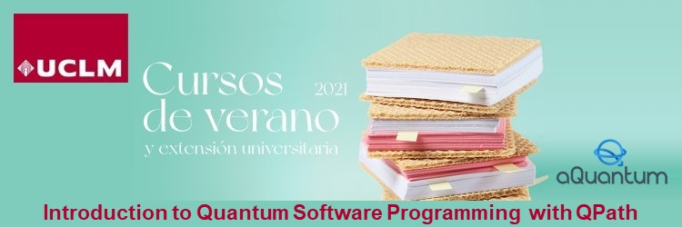 "QuantumPath selected as the quantum platform for the summer course ""Introduction to quantum software programming"" at the UCLM"