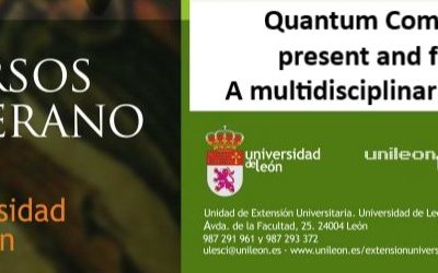 Member of aQuantum will give a presentation at the summer school of the University of León on Quantum Computing